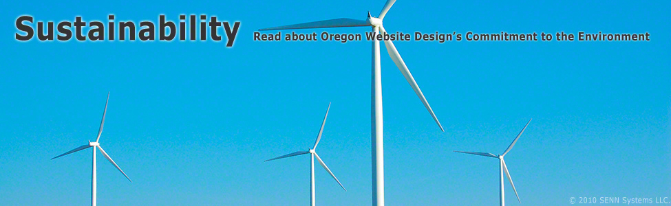 Oregon Website Design/Oregon Website Design Sustainability Statement. Green Wind Powered Web Hosting